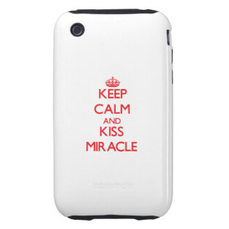 Keep Calm and Kiss Miracle iPhone 3 Tough Case