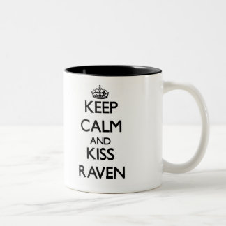 Keep Calm and kiss Raven Two-Tone Coffee Mug