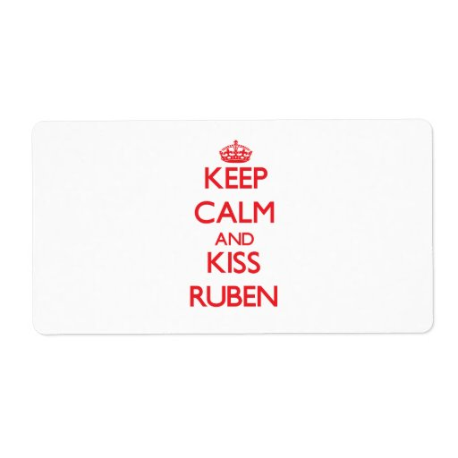 Keep Calm and Kiss Ruben Shipping Label