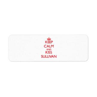 Keep Calm and Kiss Sullivan Custom Return Address Labels