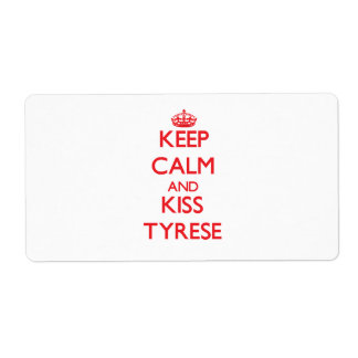 Keep Calm and Kiss Tyrese Custom Shipping Label