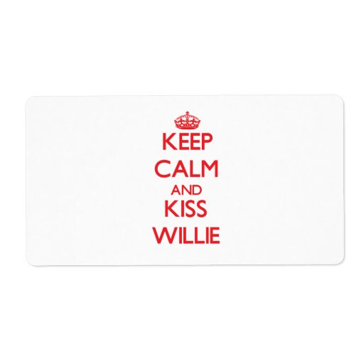 Keep Calm and Kiss Willie Personalized Shipping Label