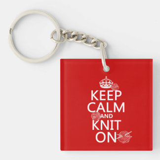 Keep Calm and Knit On - all colors Keychain