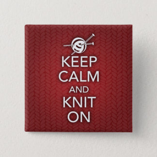 Keep Calm and Knit On Button