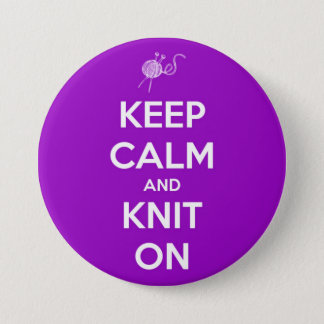Keep Calm and Knit On Fuschia Button