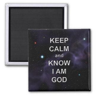 Keep Calm and Know I Am God Square Magnet
