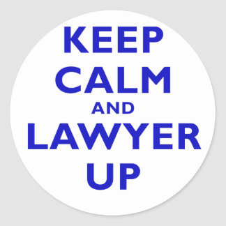 Keep Calm and Lawyer Up Round Sticker