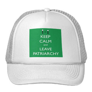 Keep Calm and Leave Patriarchy Hat