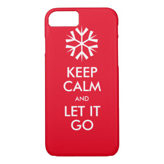 Keep calm and let it go iPhone 7 case