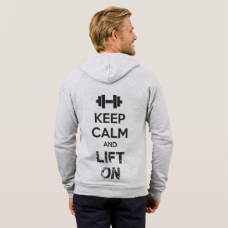 Keep Calm and Lift On - Workout Motivational Hoodie