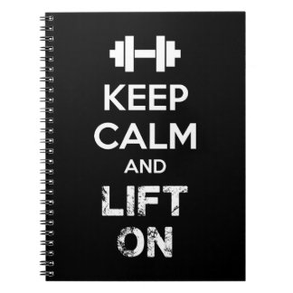 Keep Calm and Lift On - Workout Motivational Notebook