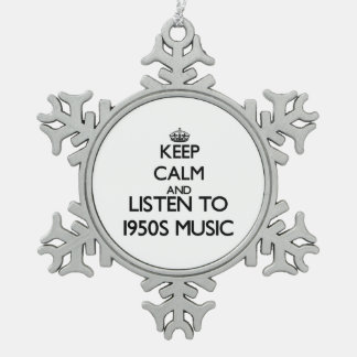 Keep calm and listen to 1950S MUSIC Ornaments