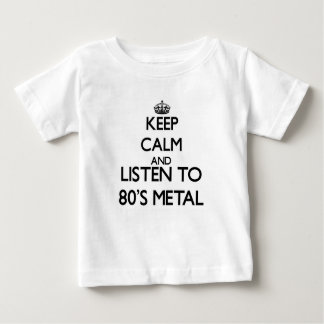 Keep calm and listen to 80'S METAL Shirts