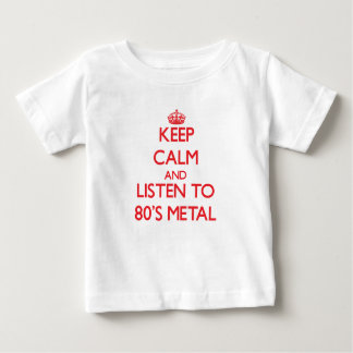 Keep calm and listen to 80'S METAL Tshirts
