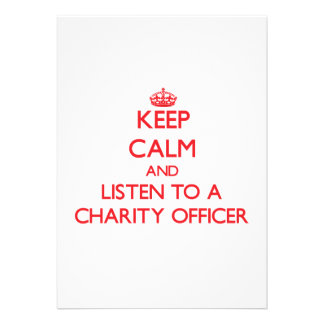Keep Calm and Listen to a Charity Officer Custom Announcements