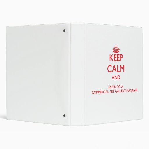 Keep Calm and Listen to a Commercial Art Gallery M Vinyl Binders
