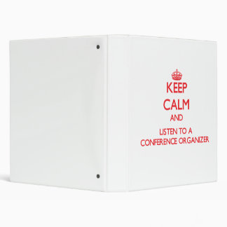 Keep Calm and Listen to a Conference Organizer Vinyl Binders