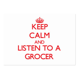 Keep Calm and Listen to a Grocer Business Cards