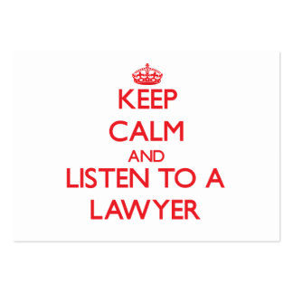 Keep Calm and Listen to a Lawyer Business Cards