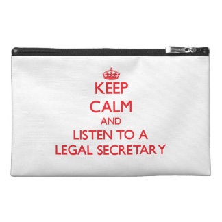 Keep Calm and Listen to a Legal Secretary Travel Accessories Bag