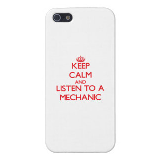 Keep Calm and Listen to a Mechanic Covers For iPhone 5