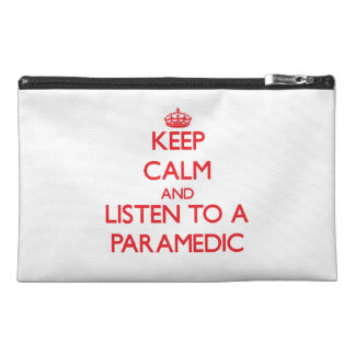 Keep Calm and Listen to a Paramedic Travel Accessory Bag