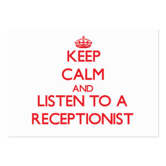 Keep Calm and Listen to a Receptionist Business Cards