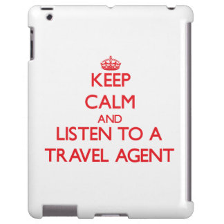 Keep Calm and Listen to a Travel Agent