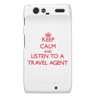 Keep Calm and Listen to a Travel Agent Motorola Droid RAZR Cover