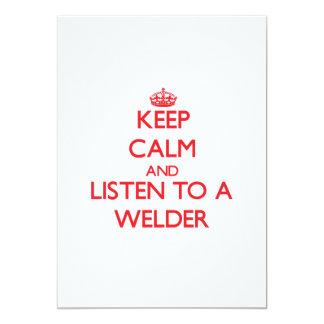 "Keep Calm and Listen to a Welder 5"" X 7"" Invitation Card"
