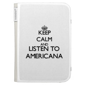 Keep calm and listen to AMERICANA Kindle Cases