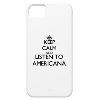 Keep calm and listen to AMERICANA Case For iPhone 5/5S