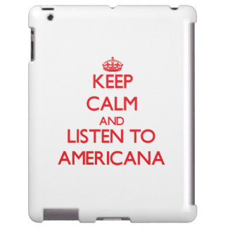 Keep calm and listen to AMERICANA
