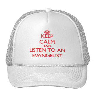 Keep Calm and Listen to an Evangelist Mesh Hats