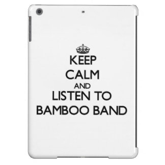 Keep calm and listen to BAMBOO BAND iPad Air Case