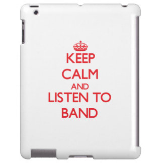 Keep calm and Listen to Band