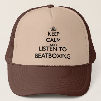 Keep calm and listen to BEATBOXING Trucker Hat