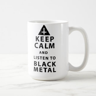 keep calm and listen to black metal t coffee mug
