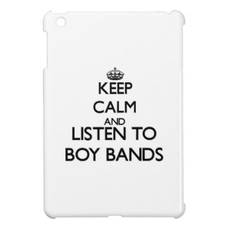 Keep calm and listen to BOY BANDS Cover For The iPad Mini