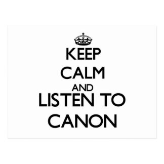 Keep calm and listen to CANON Post Card