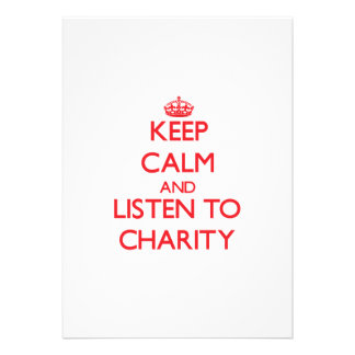 Keep Calm and listen to Charity Personalized Invitations