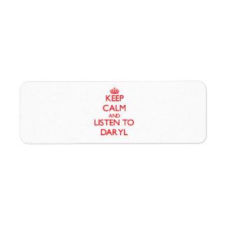 Keep Calm and Listen to Daryl Custom Return Address Label