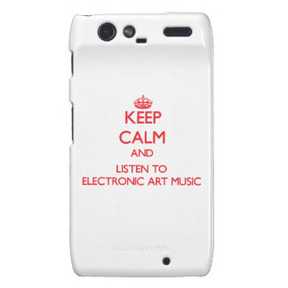 Keep calm and listen to ELECTRONIC ART MUSIC Motorola Droid RAZR Cover