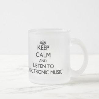 Keep calm and listen to ELECTRONIC MUSIC Coffee Mug