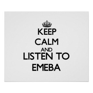 Keep calm and listen to EMEBA Print