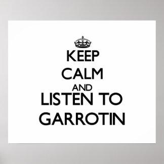 Keep calm and listen to GARROTIN Poster