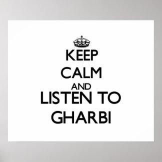 Keep calm and listen to GHARBI Print