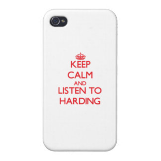 Keep calm and Listen to Harding Cases For iPhone 4