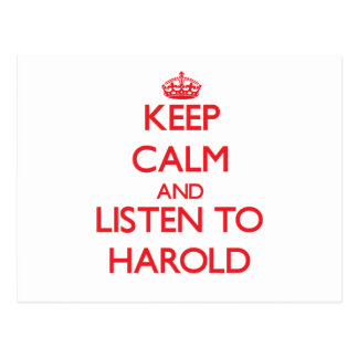 Keep Calm and Listen to Harold Postcards
