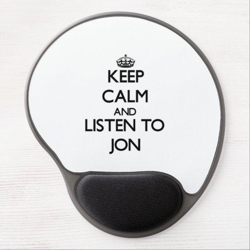 Keep Calm and Listen to Jon Gel Mousepads